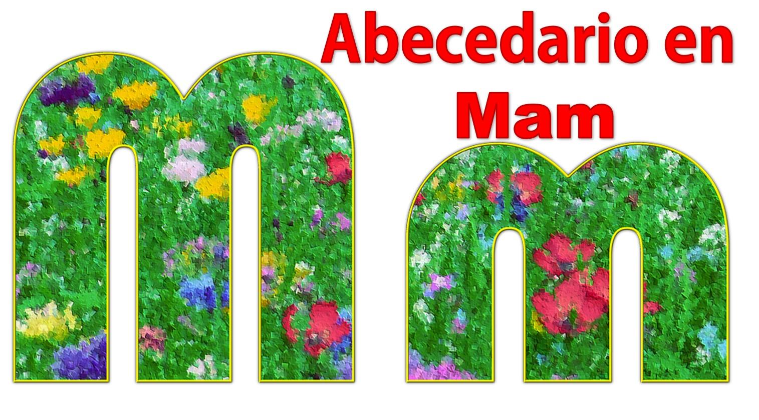 alfabeto en mam con imagenes abecedario en mam con imagenes