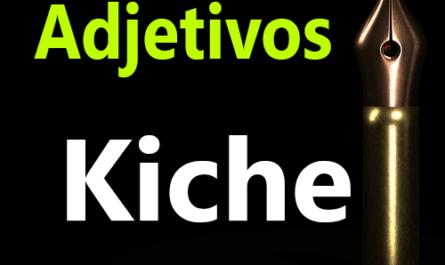 Adjetivos en kiche k'iche'
