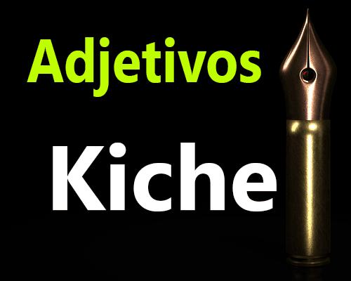 Adjetivos en Kiche