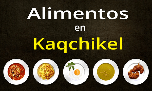 Alimentación en kaqchikel