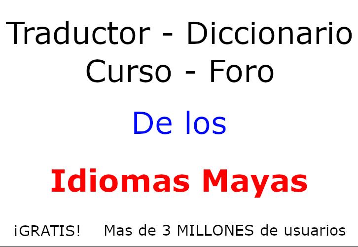 Varias herramientas de traducción de los Idiomas Mayas